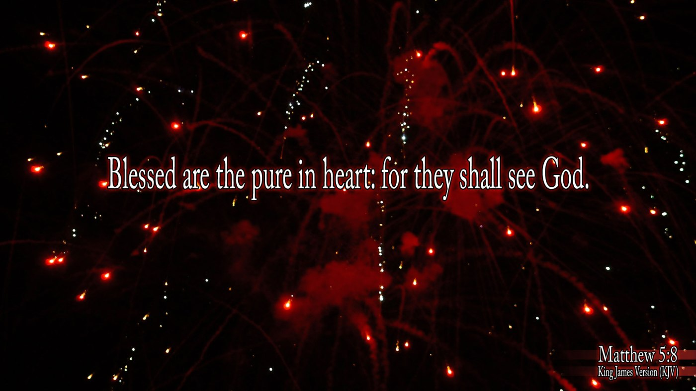 Image result for Blessed are the pure in heart kjv